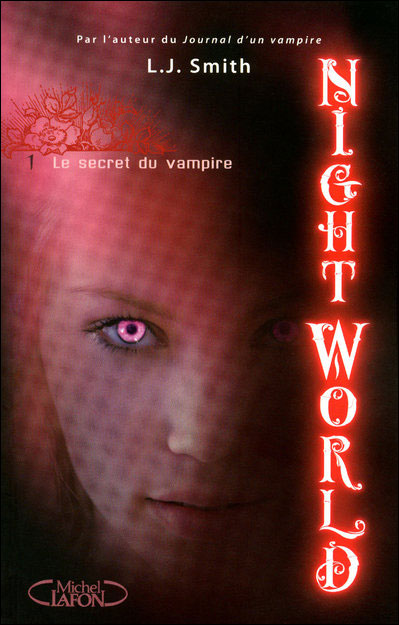 NIGHT WORLD (Tome 1) LE SECRET DU VAMPIRE de L.J. Smith Night_10