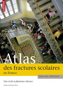 atlas - ATLAS DES FRACTURES SCOLAIRES EN FRANCE 2-746710