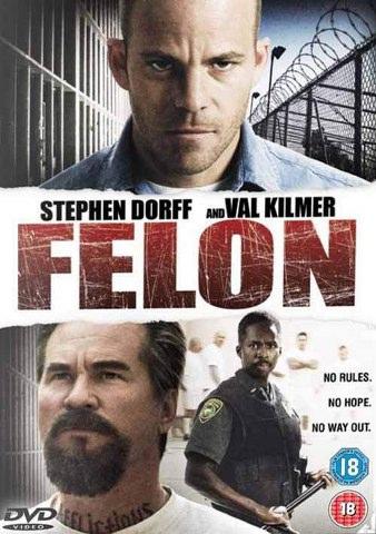 Felon 2010 dvd 11111134