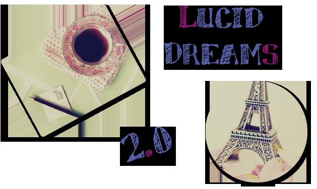 Lucid Dreams 2.0