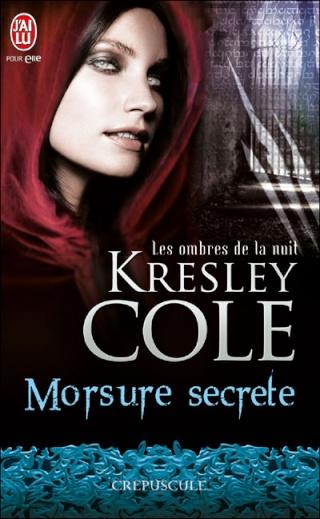 Les ombres de la nuit - Tome 1 : Morsure secrète - Kresley Cole 97822911