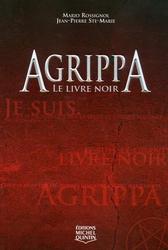[Rossignol, Mario & Ste-Marie, Jean-Pierre] Agrippa - Tome 1: Le Livre noir 76597010