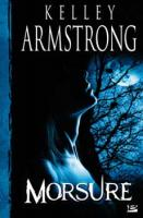 [Armstrong, Kelley] Les femmes de l'Autremonde - Tome 1: Morsure Morsur10