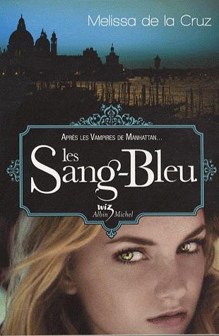 [De la Cruz, Melissa] Les Vampires de Manhattan - Tome 2: Les Sang-Bleu Sang-b11