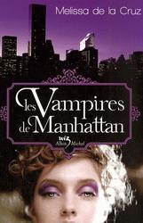 [De la Cruz, Melissa] Les Vampires de Manhattan - Tome 1: Les vampires de Manhattan Vamp_m12