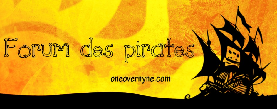 Forum des pirates - oneovernyne.com