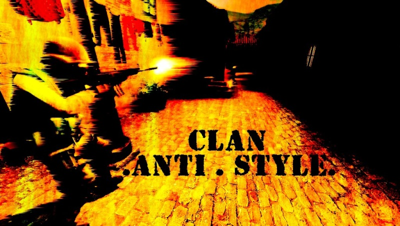 CLAN ||Anti.Style||