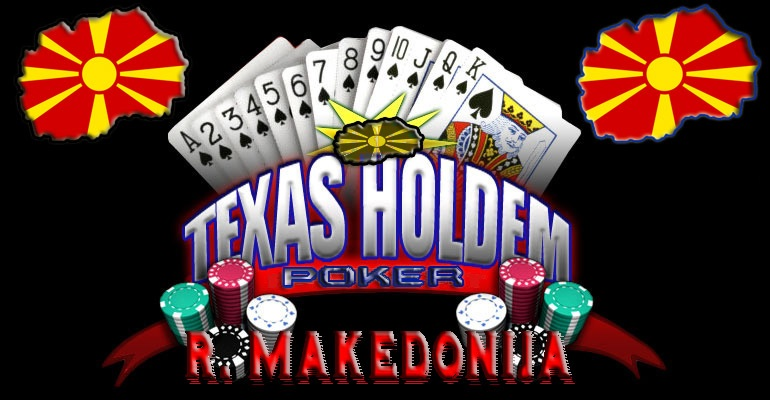 MAKEDONSKI TEXAS HOLD EM POKER