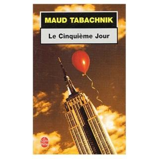 [Tabachnik, Maud] Le Cinquième jour 51j0cd10