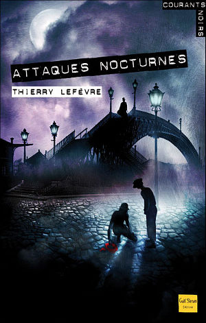 [Lefèvre, Thierry] Attaques nocturnes Attaqu10