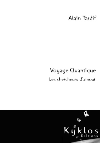 [Tardif, Alain] Voyage quantique - Les Chercheurs d'amour Couv-a10