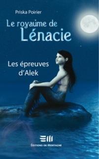 Le royaume de Lénacie, T1 - Les épreuves d'Alek 99263610