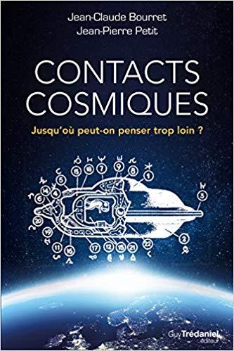 (2018) Contacts cosmiques : Jusqu'où peut-on penser trop loin ? Jean-Claude Bourret  51486g10