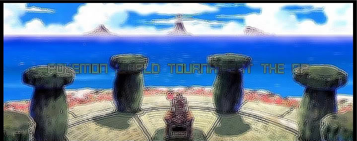 Pokemon World Tournament the RP