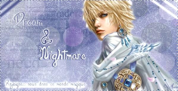 Dream & Nightmare