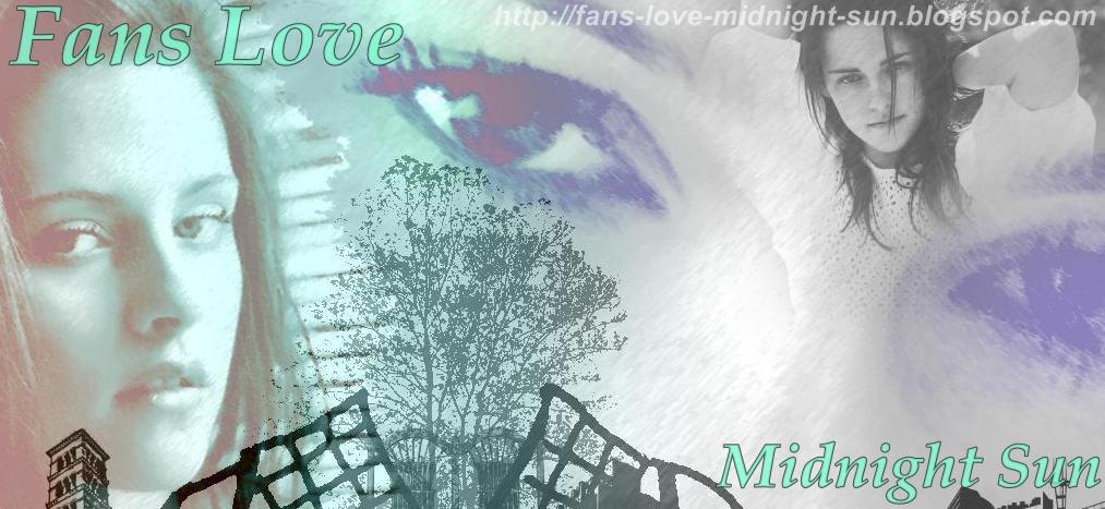 Fans Love Midnight Sun