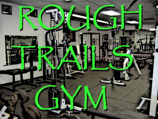 Rough Trails Gym