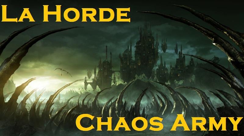 LA HORDE - CHAOS ARMY