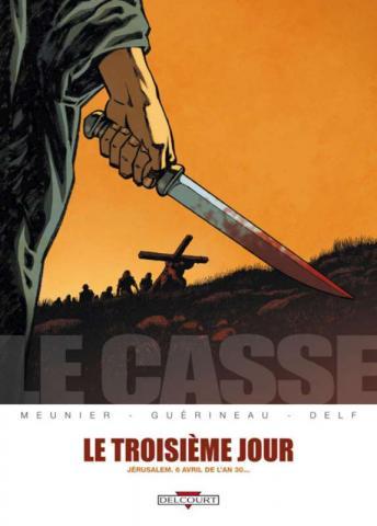 Le casse : Le troisième jour [Henri Meunier, Richard Guérineau] Le_cas10