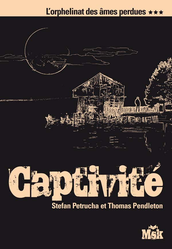 [Petrucha, Stefan & Pendleton, Thomas] Captivité Captiv10