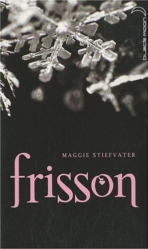 [Stiefvater, Maggie] Frisson Frisso10