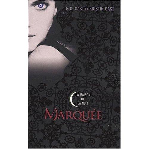 house of night 1 - [Cast, P.C. & Kristin] La Maison de la Nuit - Tome 1: Marquée Marqua10