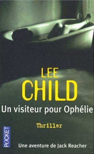 [Child, Lee] Un visiteur pour Ophélie Un_vis12