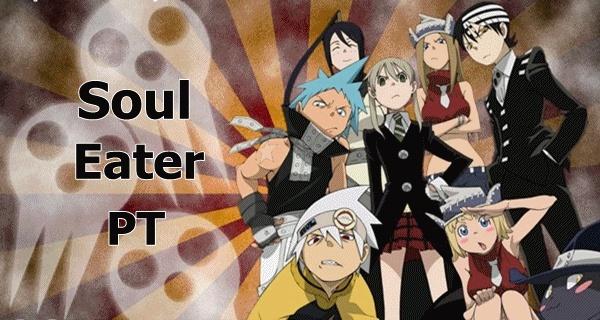 Soul Eater PT