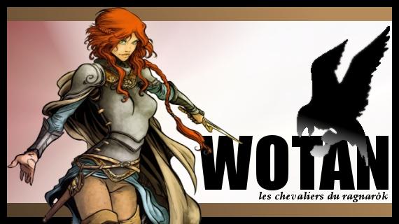 créer un forum : WOTAN - Portail Bannie10