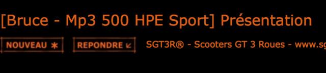 [Bruce -  Mp3 500 HPE Sport] Présentation Captur37