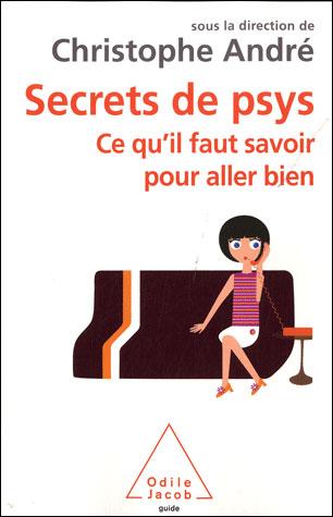 [André, Christophe] Secrets de psy 97827311