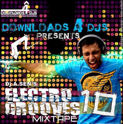 DJ A.Sen - Electro Grooves 10 (Mix Tape) 14886510