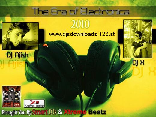 DJ X & DJ Ajish - The Era Of Electronica 71686_10