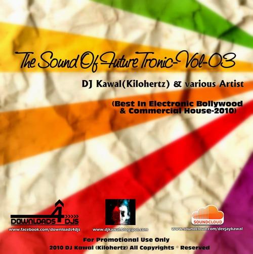 DJ Kawal (Kilohertz) & Various Artists - The Sound Of Future Tronic (vol.3)  Ft-3_f10