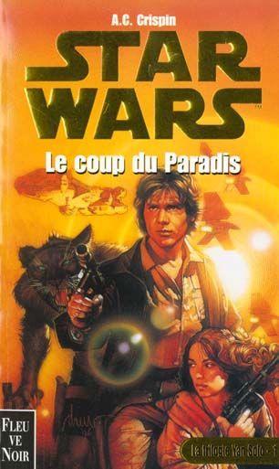 FN31 - TRILOGIE YAN SOLO T1 - Le coup du paradis (Crispin) 10627210