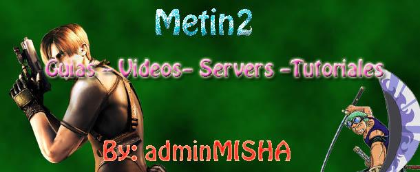 Tutoriales para Metin2 servidor privado.