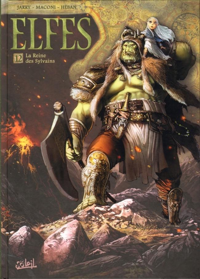 Elfes - Nains - Orcs et Gobelins Ed° Soleil E1210