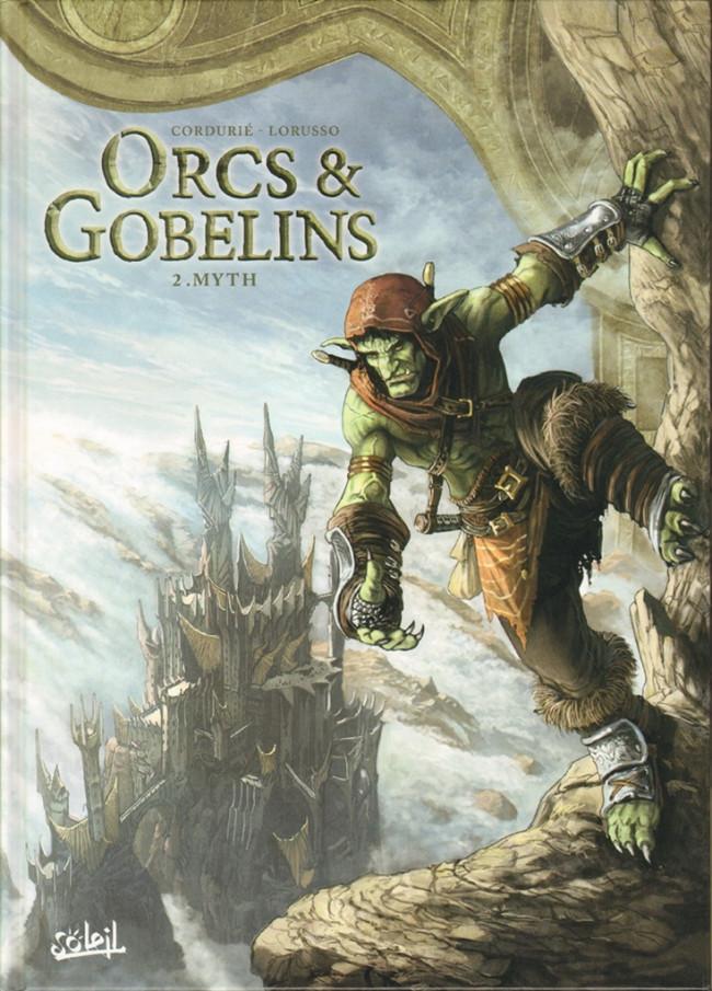 Elfes - Nains - Orcs et Gobelins Ed° Soleil O210