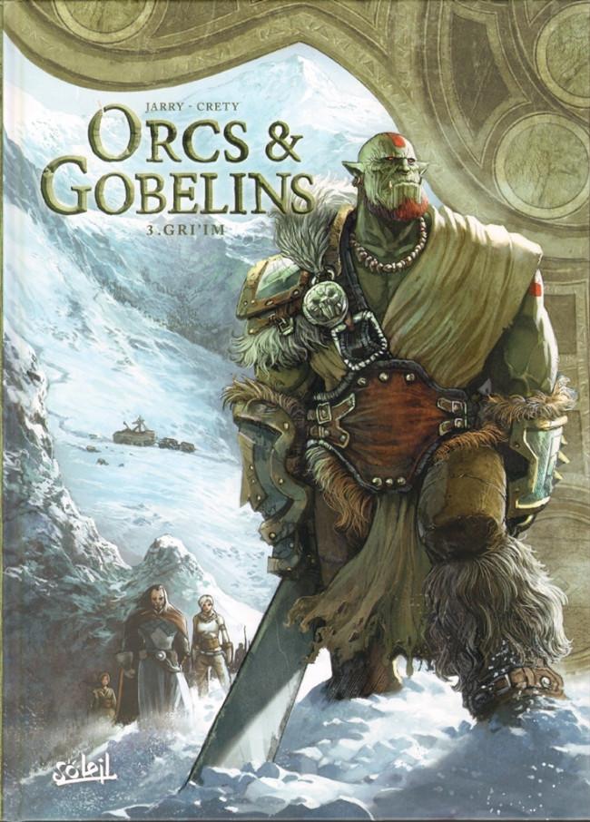 Elfes - Nains - Orcs et Gobelins Ed° Soleil O310