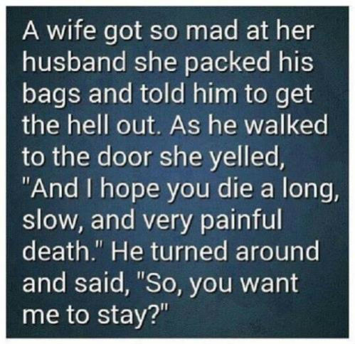 post a joke that makes you laugh A-wife10