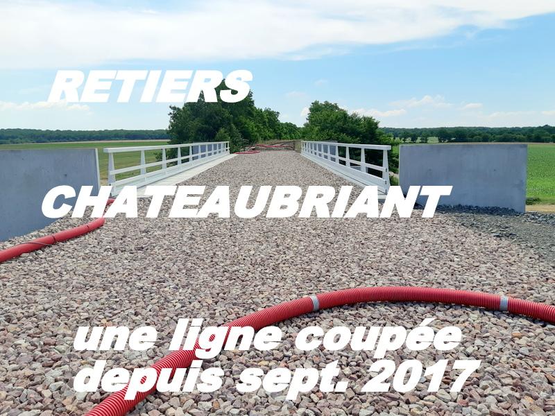 RETIERS -CHATEAUBRIANT : une ligne coupée depuis septembre 2017 20180694