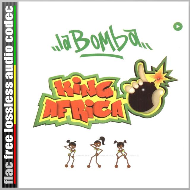 CD (SINGLE) (FLAC) KING ÁFRICA - LA BOMBA (2015). 221