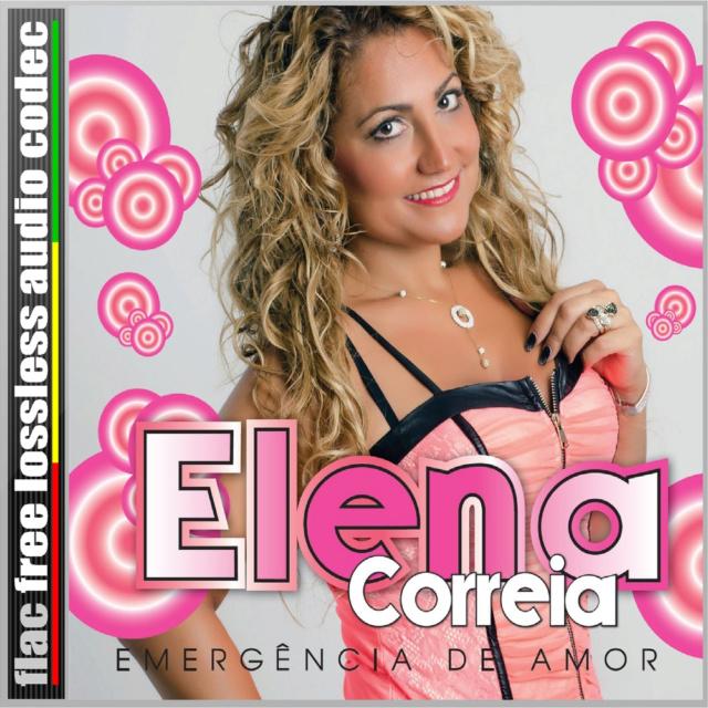 ELENA - CD (FLAC) ELENA CORREIA - EMERGÊNCIA DE AMOR (2017). 410