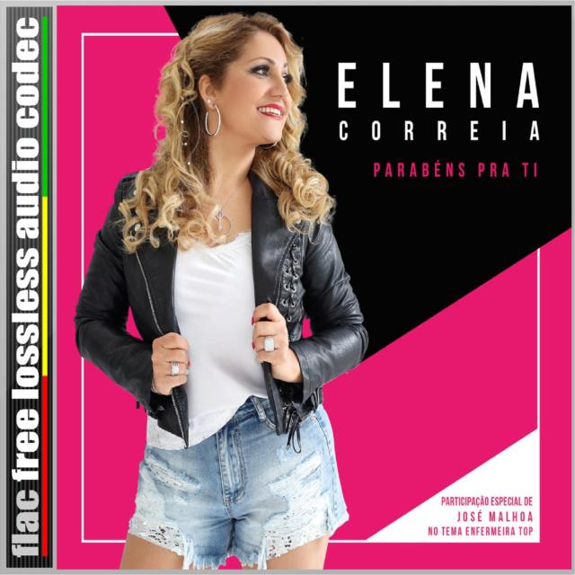 ELENA - CD (FLAC) ELENA CORREIA - PARABÉNS P'RA TI (2018). 510