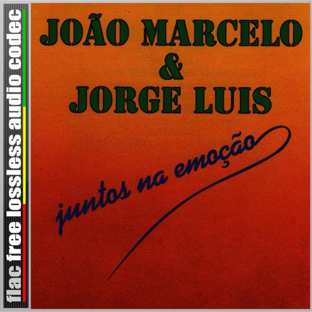 CD (FLAC) JOÃO MARCELO E JORGE LUIS - JUNTOS NA EMOÇÃO (1994). Cd21