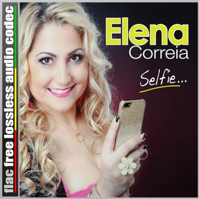 ELENA - CD (FLAC) ELENA CORREIA - SELFIE... (2015). Cd40