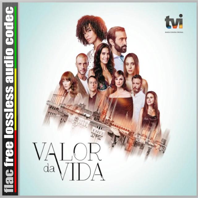 CD (FLAC) VÁRIOS - BANDA SONORA ORIGINAL DA NOVELA PORTUGUESA - VALOR DA VIDA (2019). Cd_v10