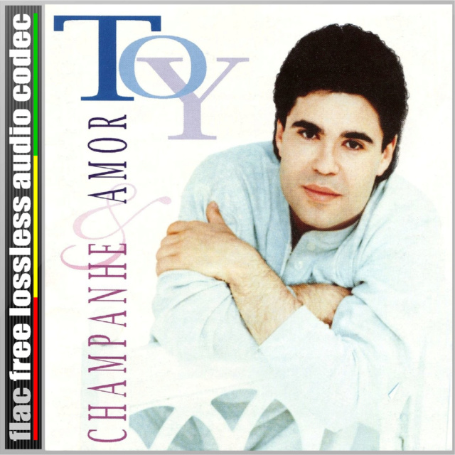 CD (FLAC) TOY - CHAMPAGNE E AMOR (1995). Cdt10
