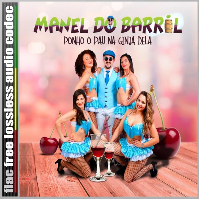 CD (FLAC) MANEL DO BARRIL - PONHO O PAU NA GINJA DELA (2019)* Mdb12