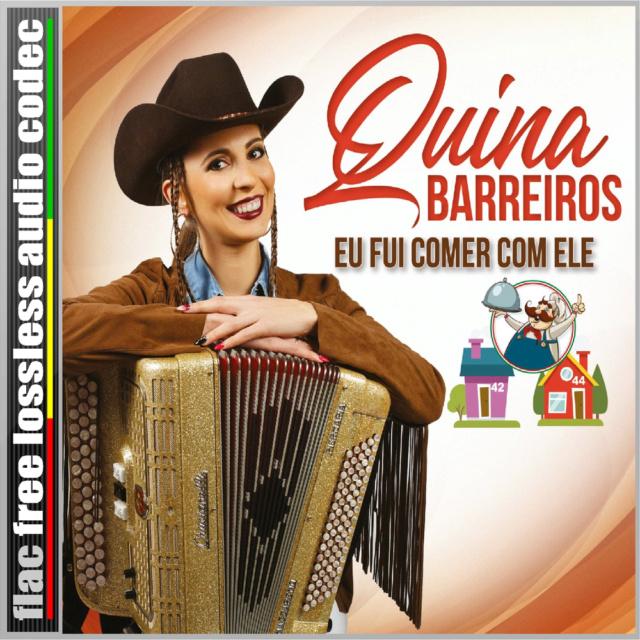 CD (FLAC) QUINA BARREIROS - EU FUI COM ELE (2019). Qb12
